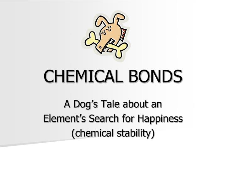 chemical bonds n.