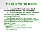 polar covalent bonds2