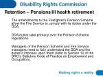 retention pensions ill health retirement