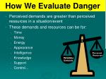 how we evaluate danger