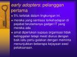 early adopters pelanggan pertama