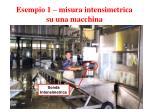 esempio 1 misura intensimetrica su una macchina