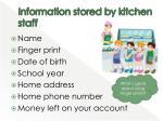 information stored by kitchen staff