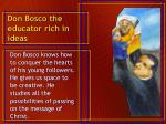 don bosco the educator rich in ideas