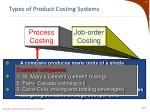 types of product costing systems1