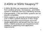 2 4ghz or 5ghz freuqncy