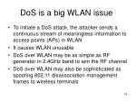 dos is a big wlan issue