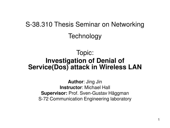s 38 310 thesis seminar on networking technology n.