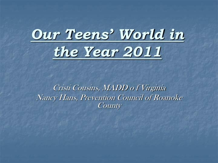 our teens world in the year 2011 n.
