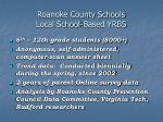 roanoke county schools local school based yrbs