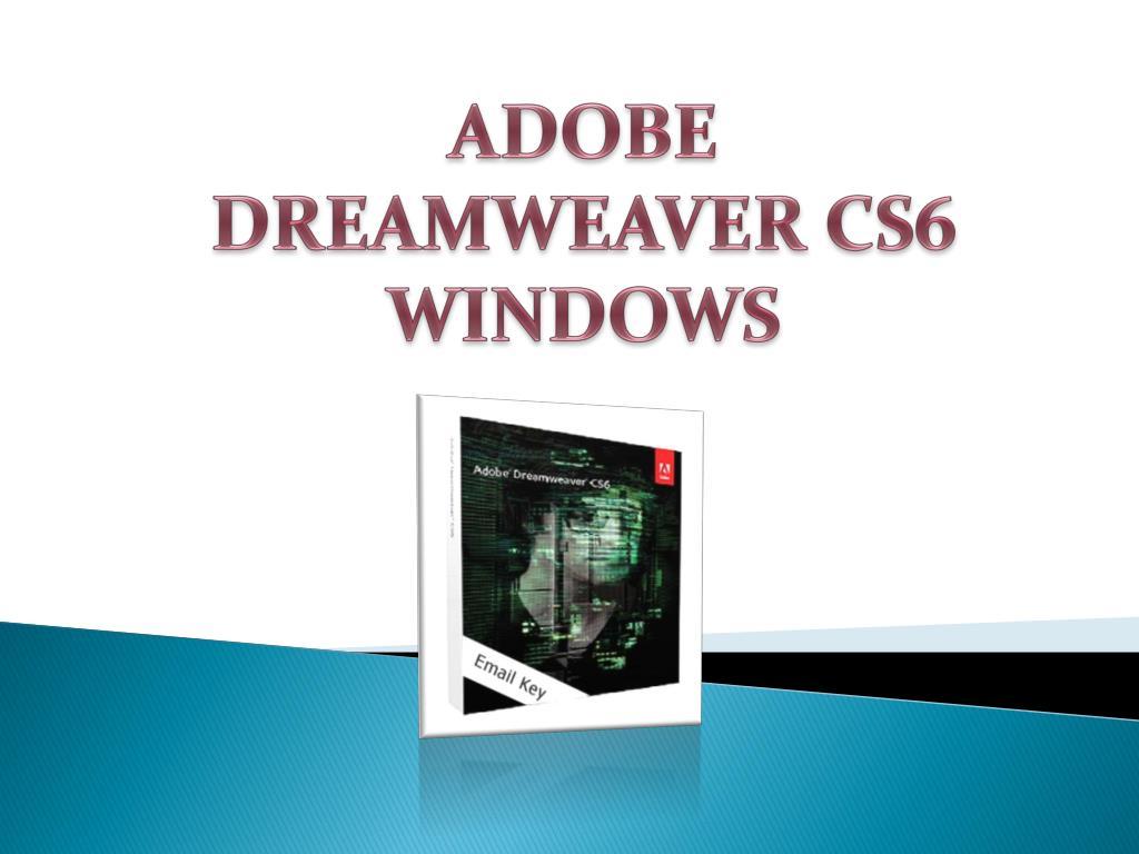 PPT - Adobe Dreamweaver Cs6 Windows PowerPoint Presentation