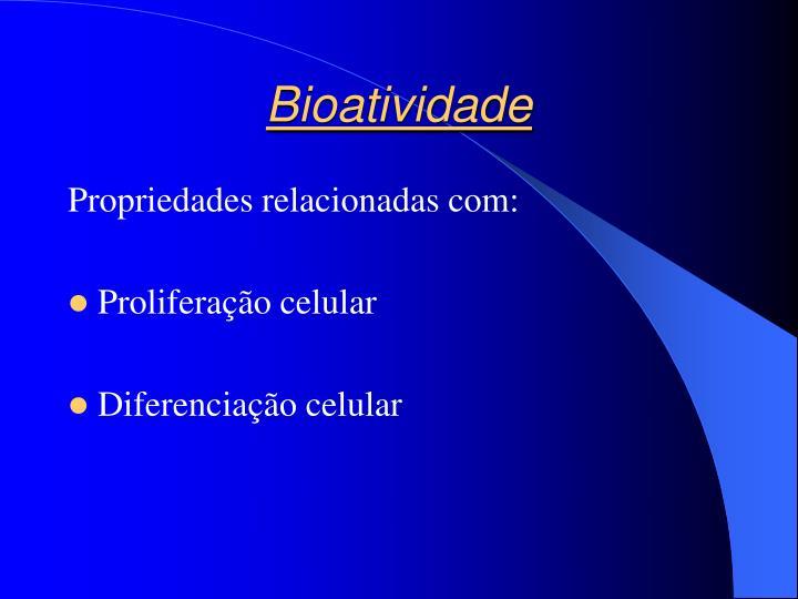 Bioatividade