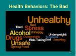 health behaviors the bad