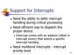 support for interrupts