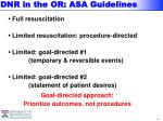 dnr in the or asa guidelines