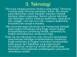 3 teknologi