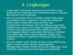 4 lingkungan