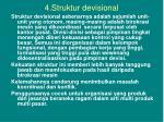 4 struktur devisional