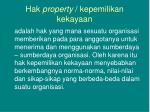 hak property kepemilikan kekayaan