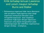kritik terhadap temuan lawrence and lorsch maupun terhadap burns and stalker