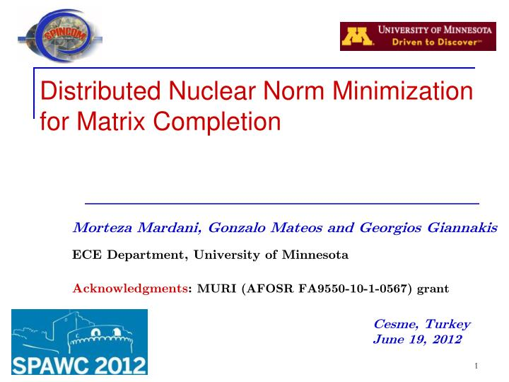 distributed nuclear norm minimization for matrix completion n.