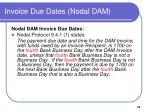 invoice due dates nodal dam