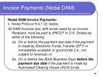 invoice payments nodal dam
