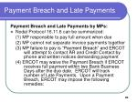 payment breach and late payments