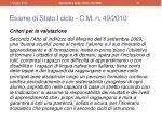 esame di stato i ciclo c m n 49 2010