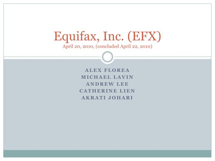 equifax inc efx april 20 2010 concluded april 22 2010 n.