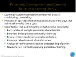 personality development and abnormal behavior learning theory