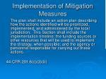 implementation of mitigation measures