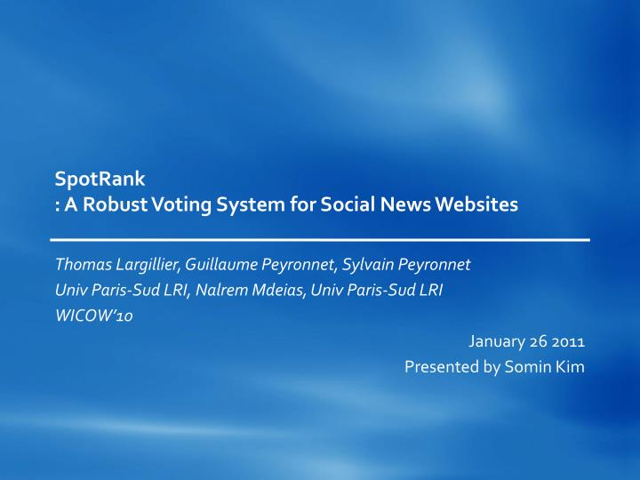 spotrank a robust voting system for social news websites n.