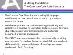 a strong foundation the common core state standards