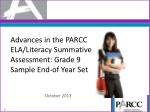 advances in the parcc ela literacy summative assessment grade 9 sample end of year set