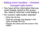 adding event handlers checked changed radio button