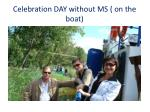 celebration day without ms on the boat