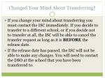 changed your mind about transferring
