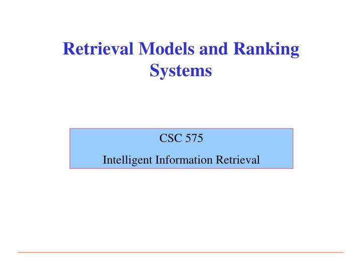 retrieval models and ranking systems n.
