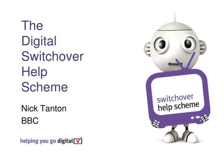 the digital switchover help scheme n.