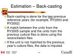 estimation back casting1