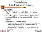 special case film production survey2