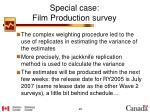 special case film production survey3