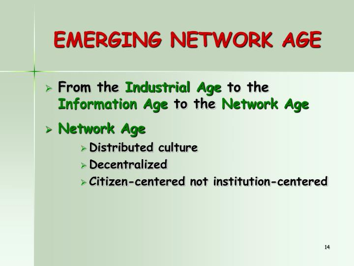 EMERGING NETWORK AGE