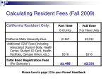 calculating resident fees fall 2009