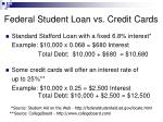 federal student loan vs credit cards
