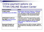 online payment options via titan online student center