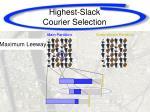 highest slack courier selection