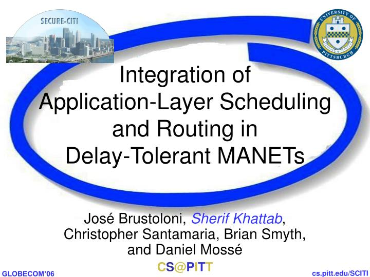 integration of application layer scheduling and routing in delay tolerant manets n.