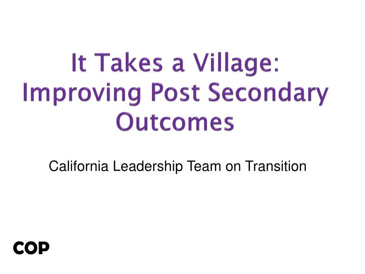 it takes a village improving post secondary outcomes n.